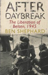 After Daybreak, The Liberation of Belsen, 1945