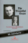The Beautiful Beast, The Life and Crimes of S.S. Aufseherin Irma Grese