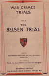 War Crimes Trials Vol II, The Belsen Trial, The Trial of Josef Kramer and Forty Four Others